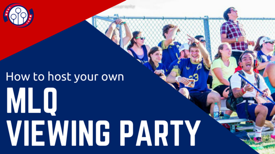 How to Host Your Own MLQ Viewing Party